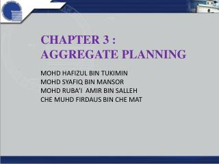 CHAPTER 3 :  AGGREGATE PLANNING