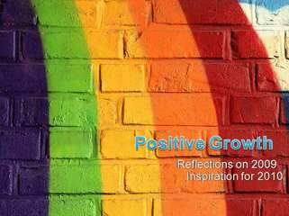 Advice for Positive Growth for 2010