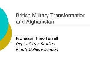 British Military Transformation and Afghanistan