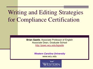 Writing and Editing Strategies for Compliance Certification