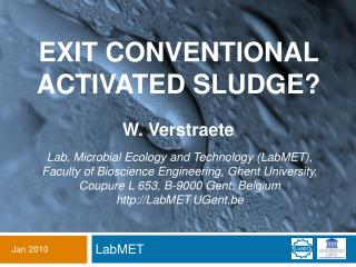 Exit conventional activated sludge?