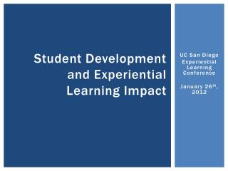 Student Development and Experiential Learning  I mpact