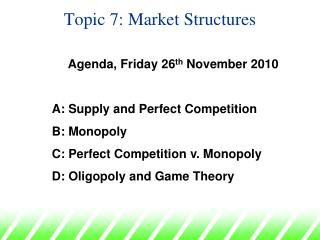 Topic 7: Market Structures