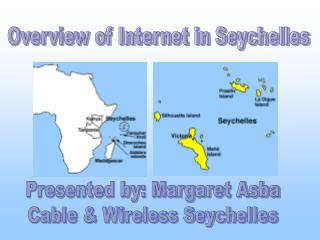 Overview of Internet in Seychelles