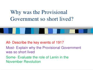 Why was the Provisional Government so short lived?
