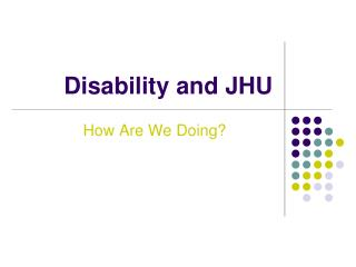 Disability and JHU