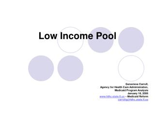 Low Income Pool