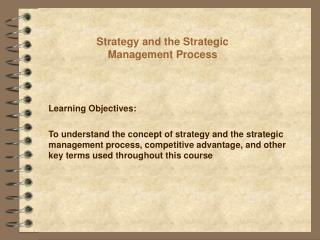 Strategy and the Strategic Management Process