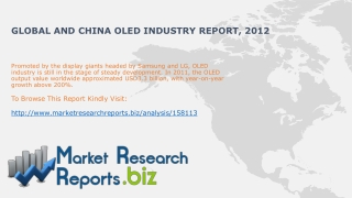 Global and China OLED Market Trends 2012:MarketResearchRepo