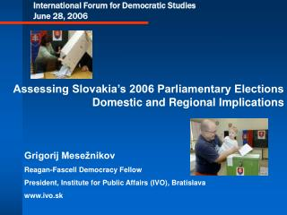International Forum for Democratic Studies June 28, 2006