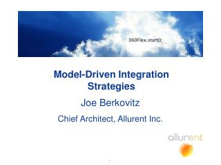 Model-Driven Integration Strategies