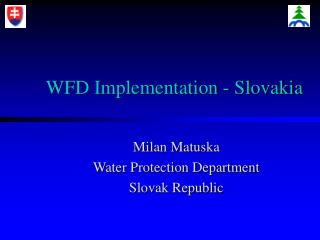 WFD Implementation - Slovakia