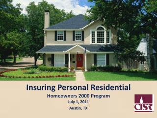 Insuring Personal Residential Homeowners 2000 Program