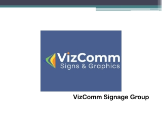 Choose VizComm Signs & Graphics for Your New Channel Letter Sign