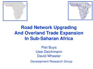 Road Network Upgrading And Overland Trade Expansion In Sub-Saharan Africa