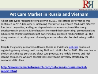 Pet Care Market in Russia and Vietnam