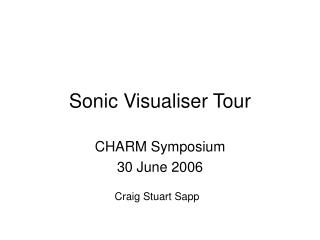 Sonic Visualiser Tour