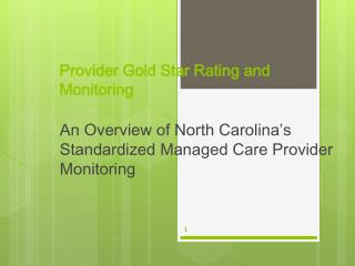 Provider Gold Star Rating and Monitoring