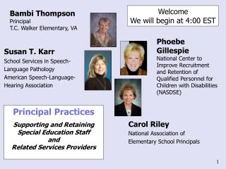Carol Riley National Association of Elementary School Principals