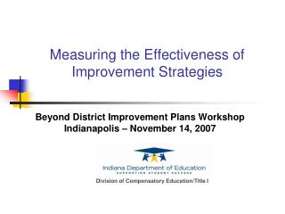 Measuring the Effectiveness of Improvement Strategies