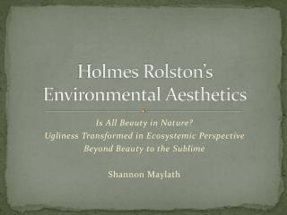 Holmes Rolston s  Environmental Aesthetics