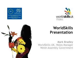 WorldSkills  Presentation