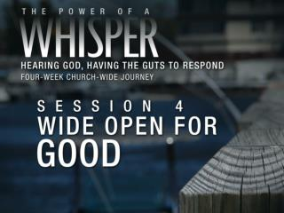 To Know if a Whisper is from God, Ask: