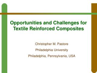 Opportunities and Challenges for Textile Reinforced Composites