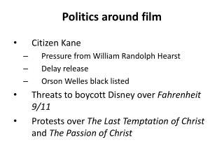 Politics around film