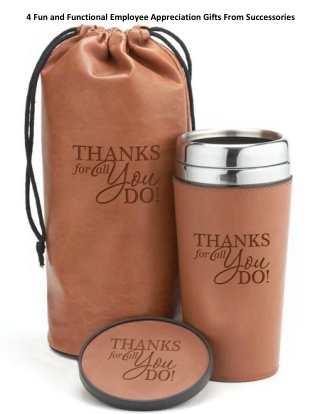 4 Fun and Functional Employee Appreciation Gifts From Successories
