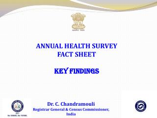 ANNUAL HEALTH SURVEY FACT SHEET KEY FINDINGS