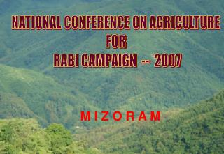NATIONAL CONFERENCE ON AGRICULTURE  FOR  RABI CAMPAIGN  --  2007
