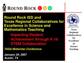 Texas  Regional  Collaboratives  for  Excellence  in  Science  Teaching