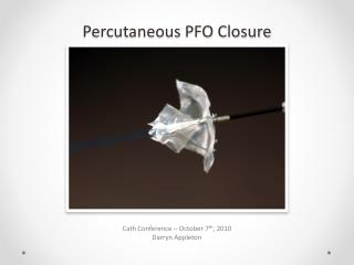 Percutaneous PFO Closure