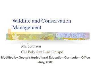 Wildlife and Conservation Management