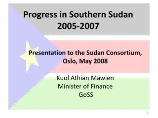 Progress in Southern Sudan  2005-2007