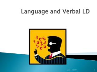 Language and Verbal LD