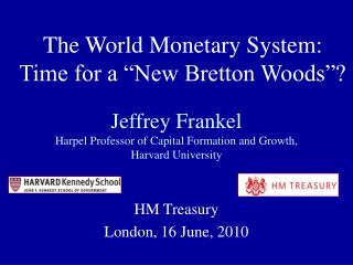 Jeffrey Frankel Harpel Professor of Capital Formation and Growth,  Harvard University
