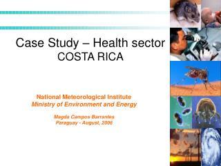 Case Study – Health sector COSTA RICA