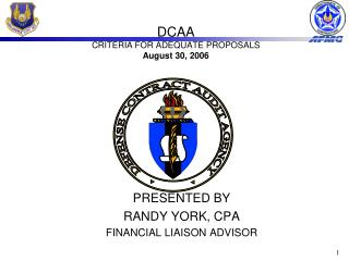 DCAA CRITERIA FOR ADEQUATE PROPOSALS August 30, 2006