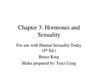 Chapter 3: Hormones and Sexuality