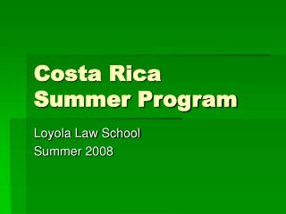 Costa Rica Summer Program