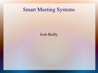 Smart Meeting Systems