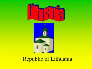 Republic of Lithuania