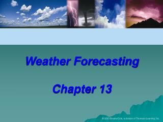 Weather Forecasting Chapter 13