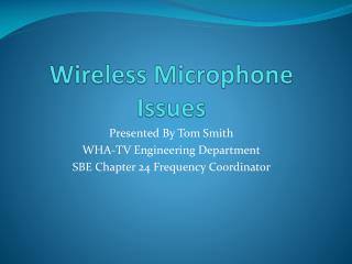 Wireless Microphone Issues