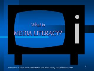 What is  MEDIA LITERACY
