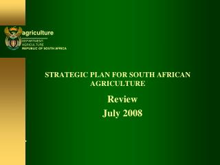 STRATEGIC PLAN FOR SOUTH AFRICAN AGRICULTURE