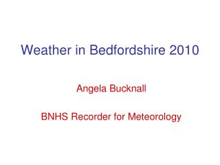 Weather in Bedfordshire 2010