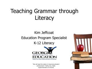 Teaching Grammar through Literacy